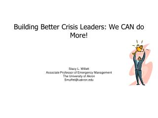Building Better Crisis Leaders: We CAN accomplish More