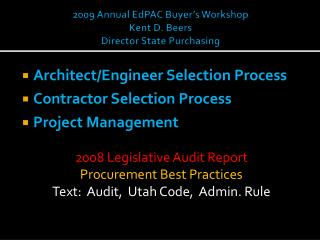 2009 Annual EdPAC Buyer s Workshop Kent D. Lagers Director State Purchasing