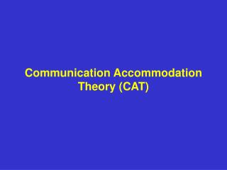 Correspondence Accommodation Theory CAT