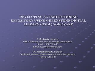 Building up AN INSTITUTIONAL REPOSITORY USING GREENSTONE DIGITAL LIBRARY GSDL SOFTWARE