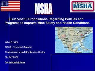 Effective Propositions Regarding Policies and Programs to Improve Mine Safety and Health Conditions
