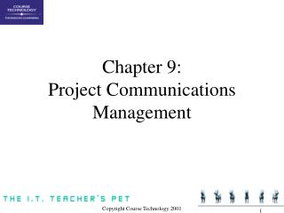 Part 9: Project Communications Management