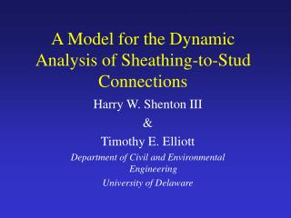 A Model for the Dynamic Analysis of Sheathing-to-Stud Connections