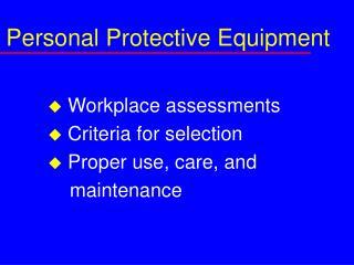 Individual Protective Equipment