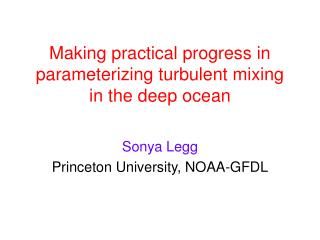 Gaining down to earth ground in parameterizing turbulent blending in the profound sea