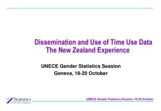 Scattering and Use of Time Use Data The New Zealand Experience