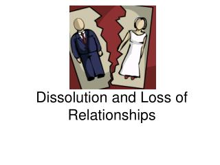 Disintegration and Loss of Relationships