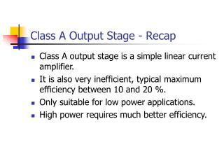 Class An Output Stage - Recap