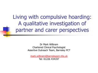 Living with habitual storing: A subjective examination of accomplice and carer points of view