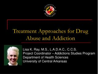 Treatment Approaches for Drug Abuse and Addiction