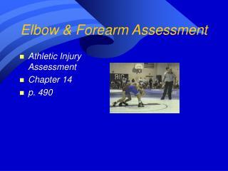 Elbow Forearm Assessment