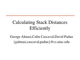 Figuring Stack Distances Efficiently