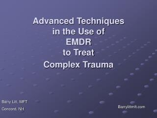 Propelled Techniques in the Use of EMDR to Treat Complex Trauma