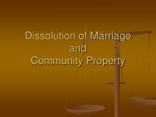Disintegration of Marriage and Community Property