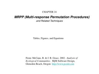 Part 24 MRPP Multi-reaction Permutation Procedures and Related Techniques