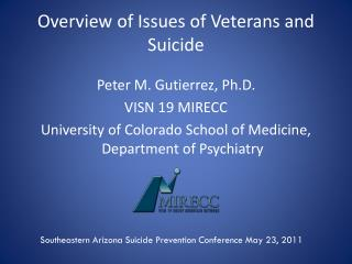 Outline of Issues of Veterans and Suicide