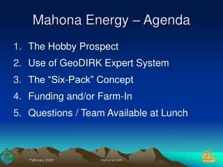 Mahona Energy Agenda