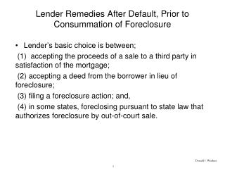 Bank Remedies After Default, Prior to Consummation of Foreclosure