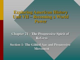 Investigating American History Unit VII Becoming a World Power