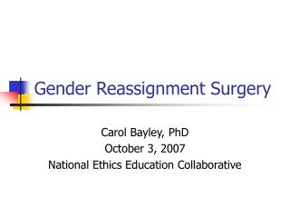 Sexual orientation Reassignment Surgery