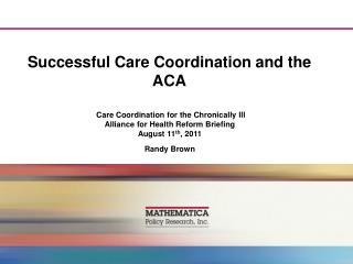 Effective Care Coordination and the ACA