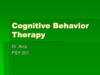 Psychological Behavior Therapy