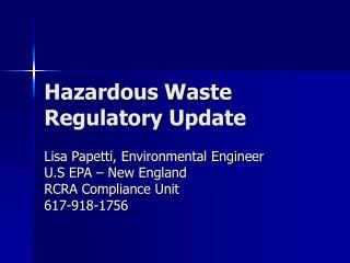 Unsafe Waste Regulatory Update