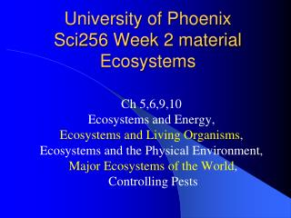 College of Phoenix Sci256 Week 2 material Ecosystems
