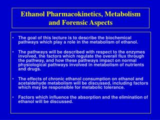 Ethanol Pharmacokinetics, Metabolism and Forensic Aspects
