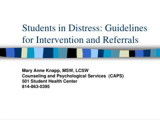 Understudies in Distress: Guidelines for Intervention and Referrals