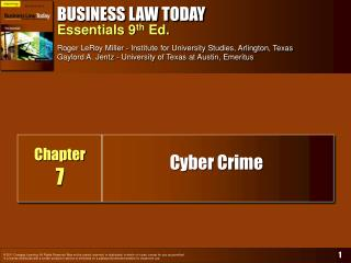 BUSINESS LAW TODAY Essentials ninth Ed. Roger LeRoy Miller - Institute for University Studies, Arlington, Texas Gaylord