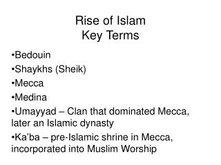 Ascent of Islam Key Terms