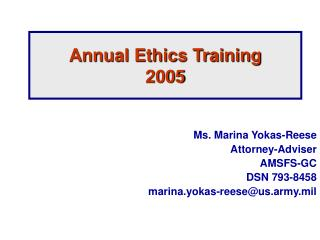 Yearly Ethics Training 2005