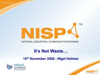 It s Not Waste tenth November 2008 : Nigel Holmes