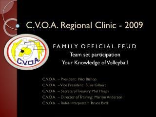 C.V.O.A. Provincial Clinic - 2009