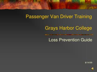 Traveler Van Driver Training Grays Harbor College