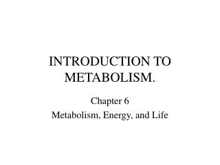 Prologue TO METABOLISM.