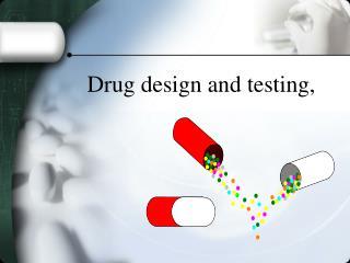 Medication plan and testing,