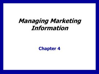 Overseeing Marketing Information