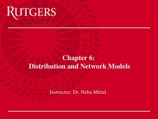 Section 6: Distribution and Network Models