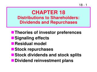Part 18 Distributions to Shareholders: Dividends and Repurchases