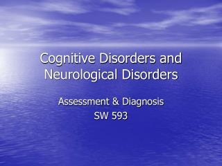 Intellectual Disorders and Neurological Disorders