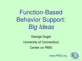 Capacity Based Behavior Support: Big Ideas
