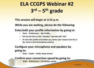ELA CCGPS Webinar 2 third fifth grade