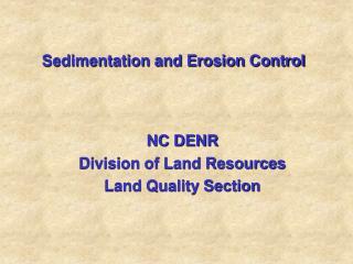 Sedimentation and Erosion Control