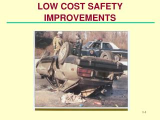 Minimal effort SAFETY IMPROVEMENTS