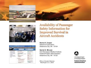 Accessibility of Passenger Safety Information for Improved Survival in Aircraft Accidents