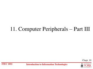 11. PC Peripherals Part III