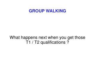 Gathering WALKING