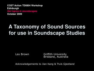 A Taxonomy of Sound Sources for utilization in Soundscape Studies